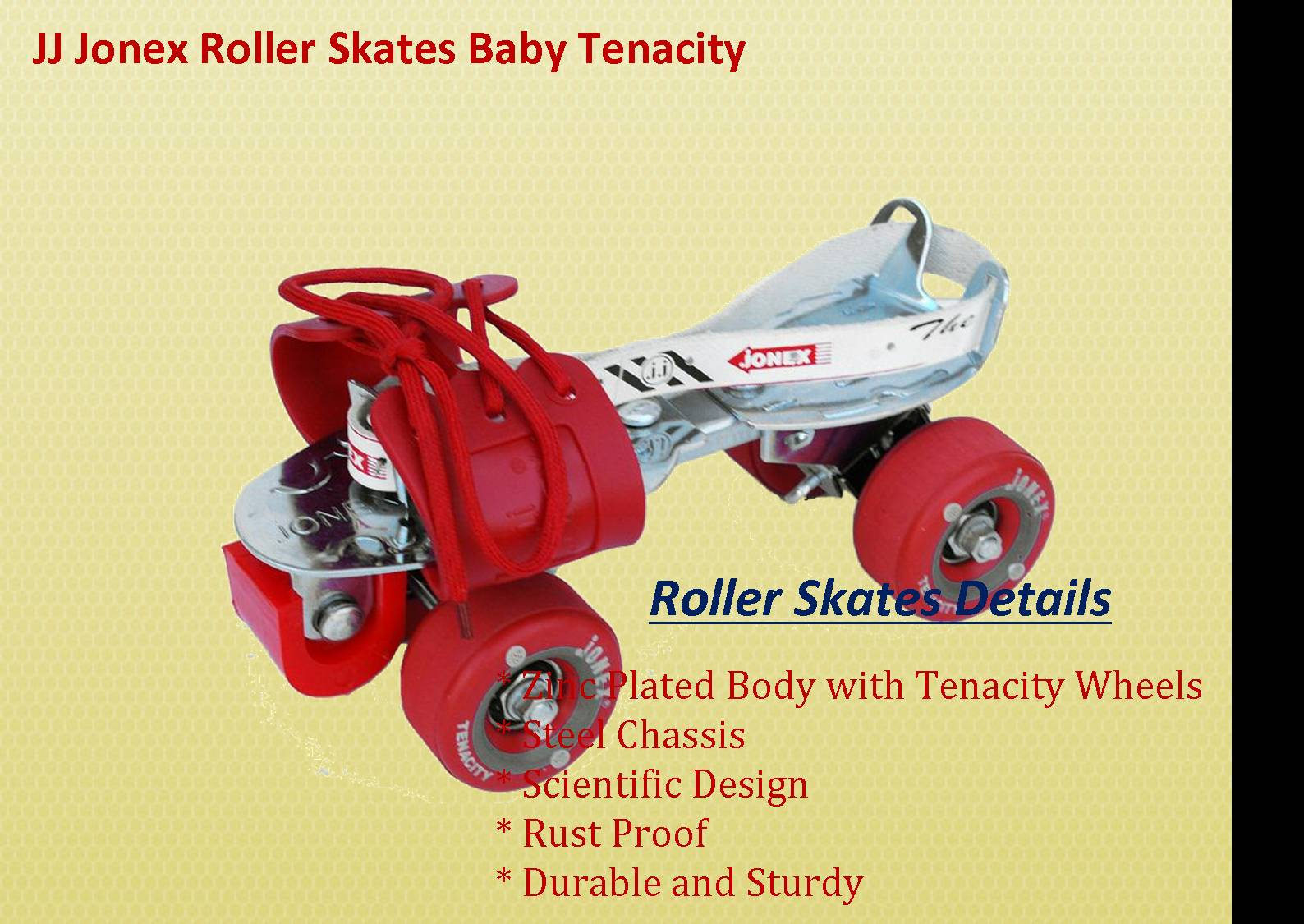 Roller Skates JJ JONEX BABY Tenacilty
