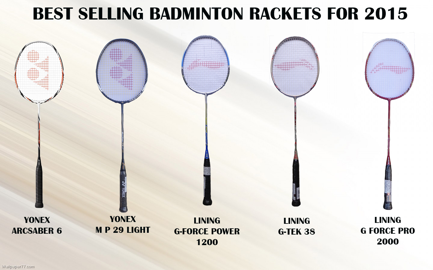 BEST SELLING BADMINTON RACKETS FOR 2015