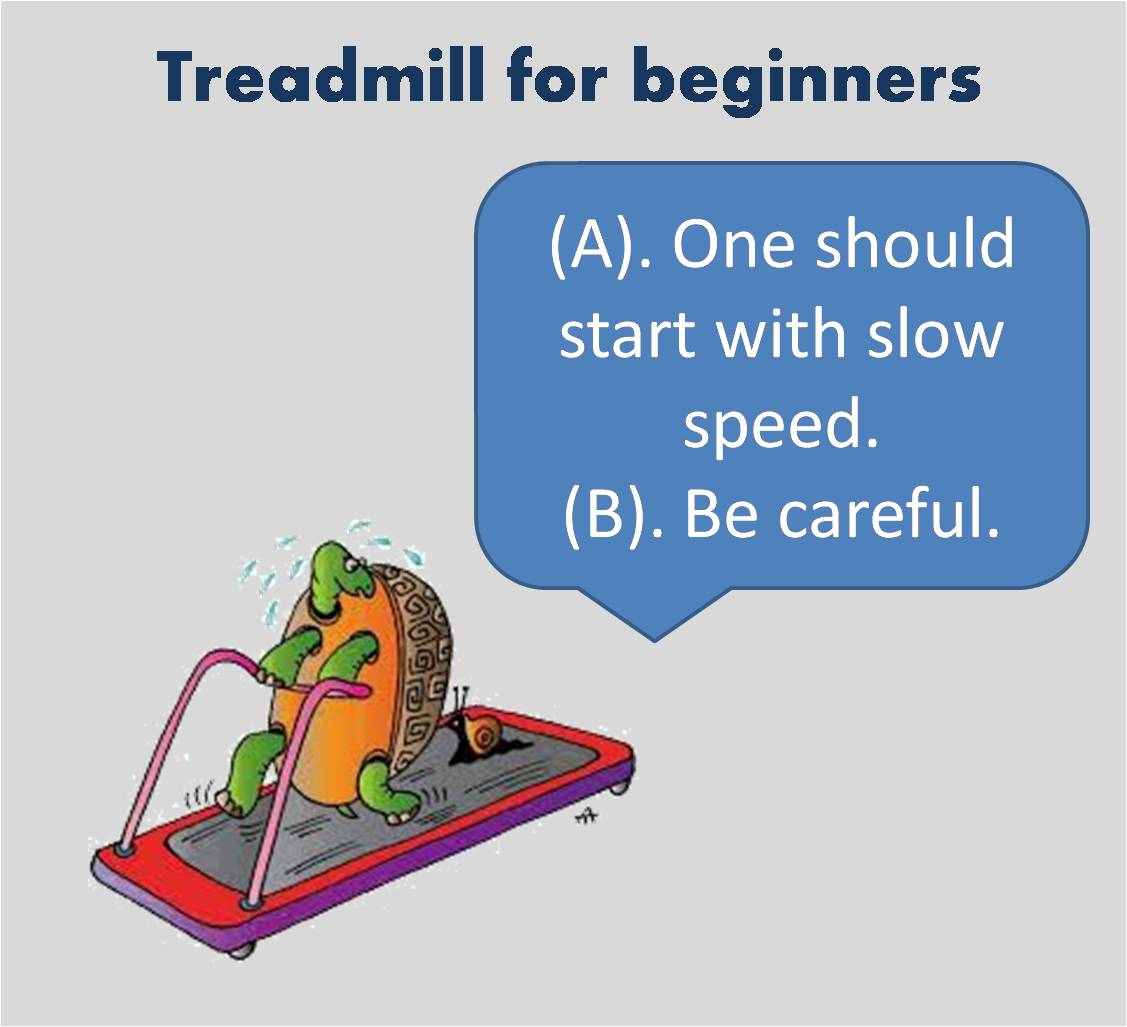 Treadmill for beginners