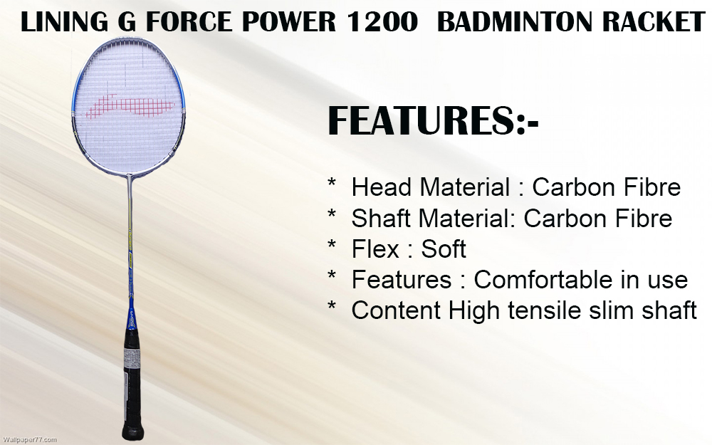 LINING G FORCE POWER 1200  BADMINTON RACKET