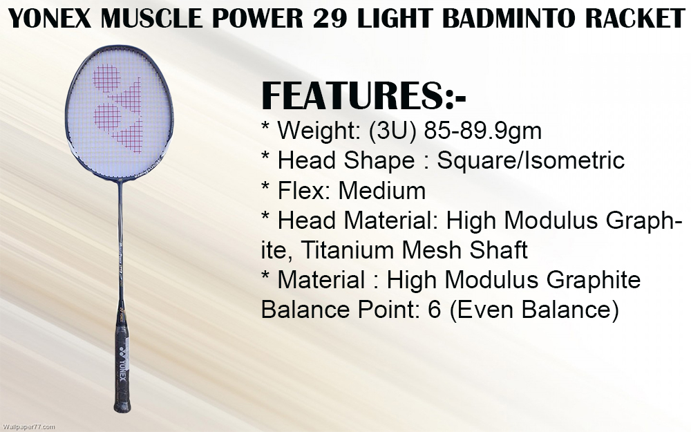 YONEX MUSCLE POWER 29 LIGHT BADMINTO RACKET