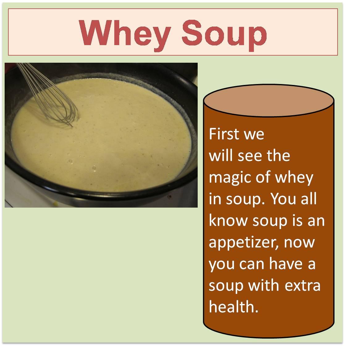 Whey Soup
