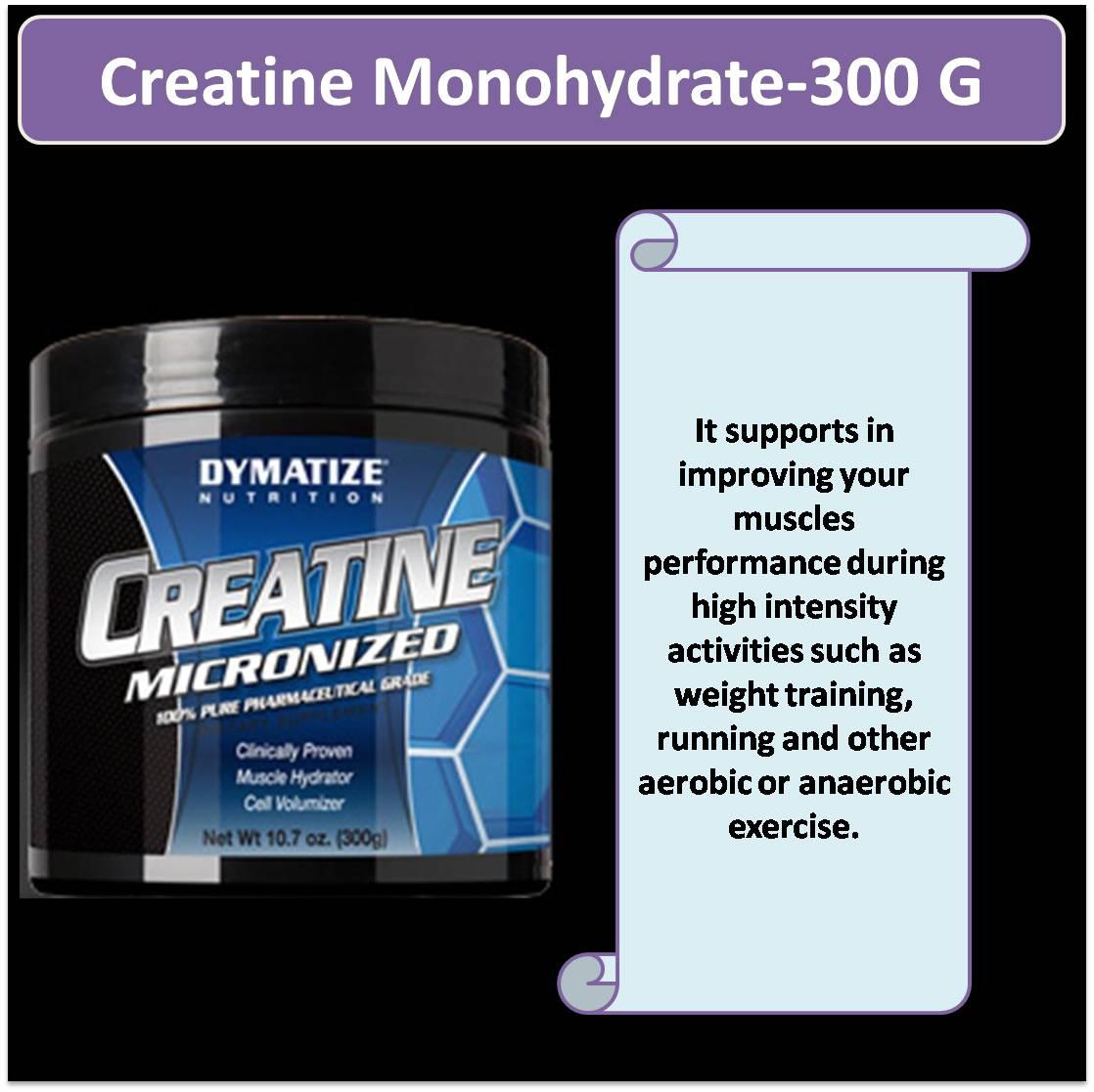 Creatine Monohydrate-300 G