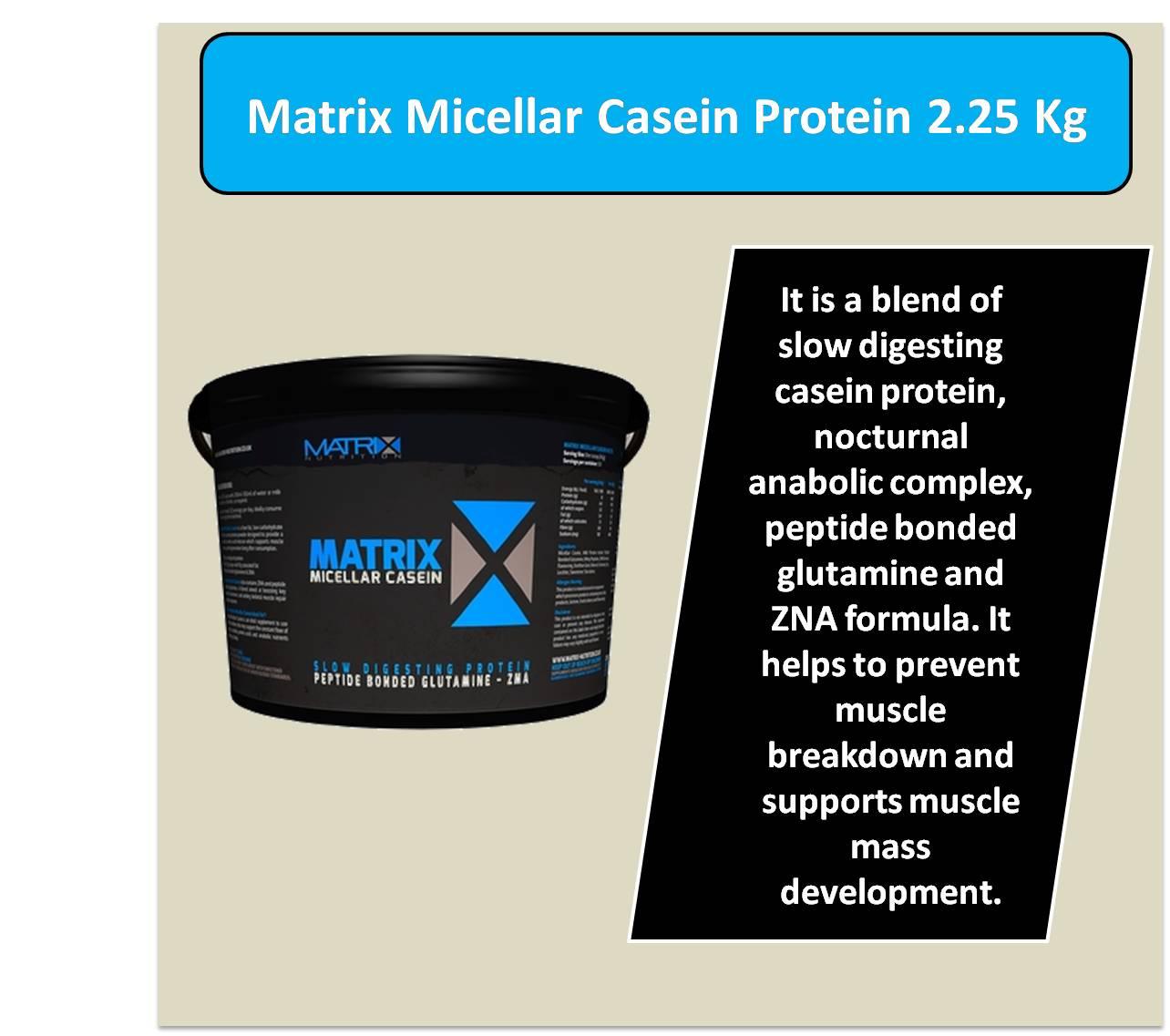 Matrix Micellar Casein Protein 2.25 Kg