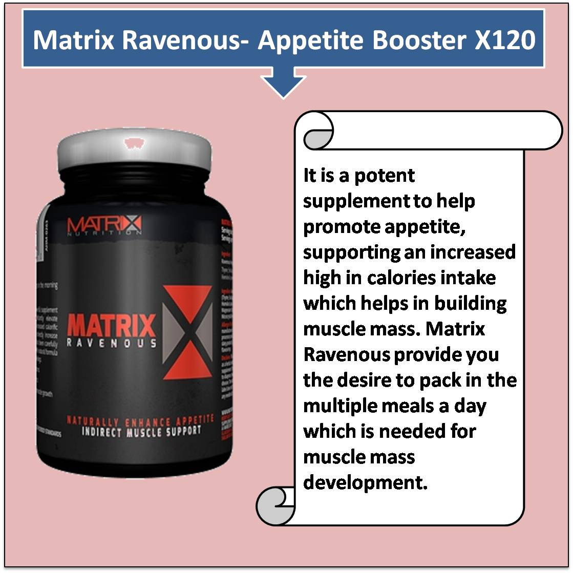 Matrix Ravenous- Appetite Booster X120Matrix Ravenous- Appetite Booster X120