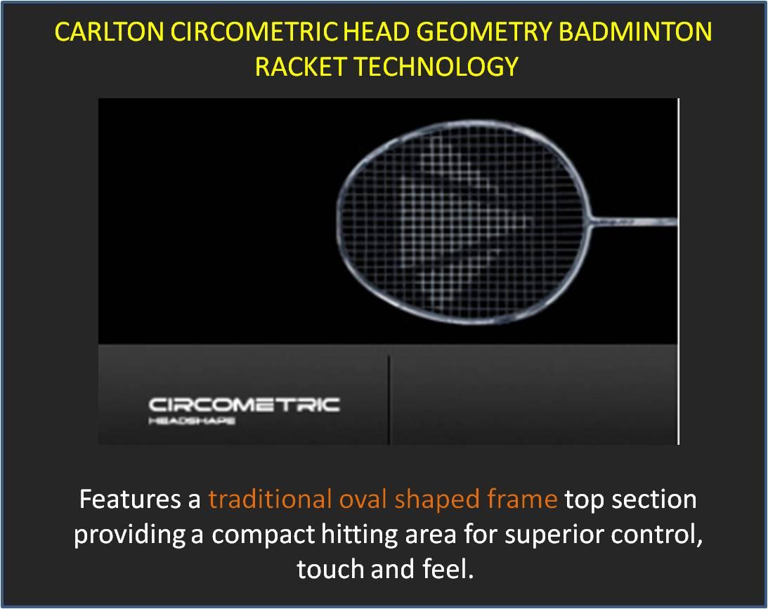 Carlton Circometric Head Geoametry Badminton Racket Technology