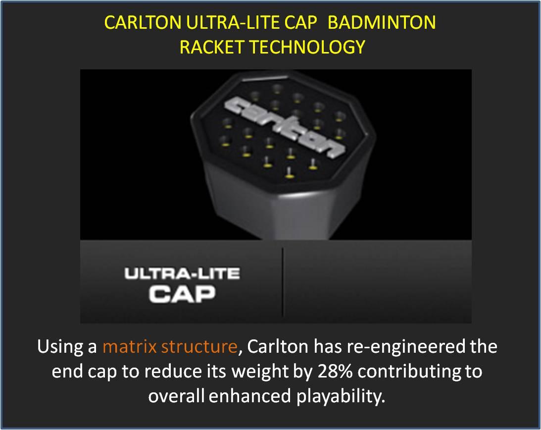 Carlton Ultra-Lite Cap Badminton Racket Technology