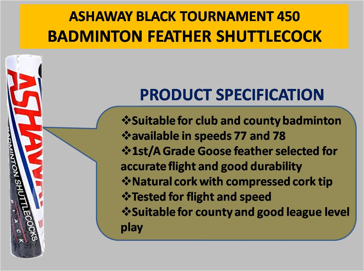 ASHAWAY BLACK TOURNAMENT 450 SHUTTLECOCK