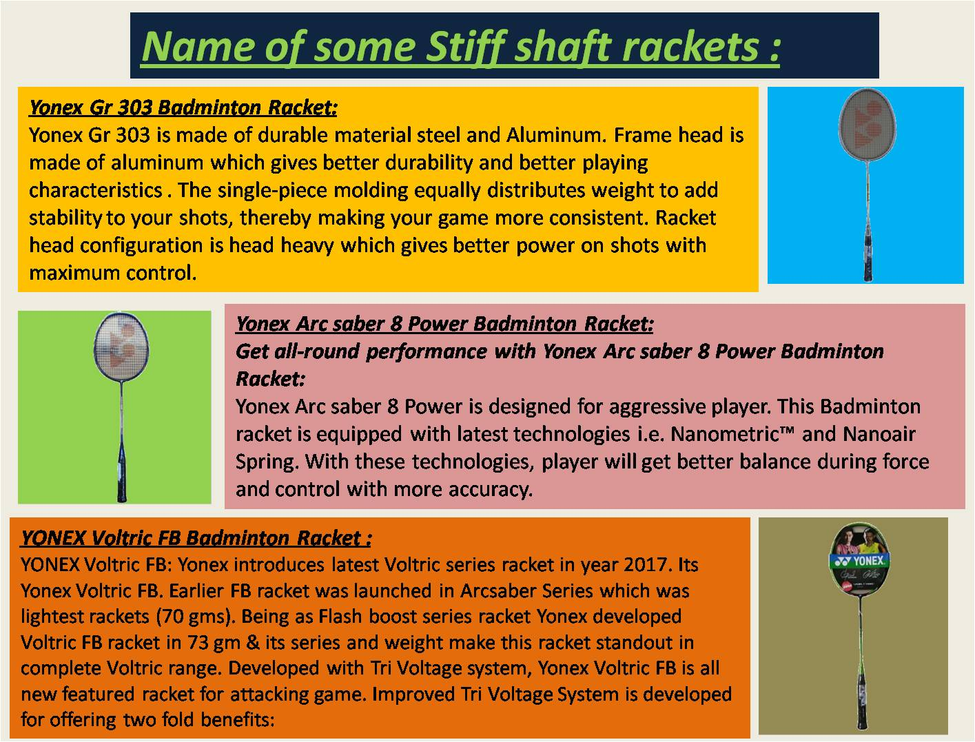 Name of some Stiff shaft rackets