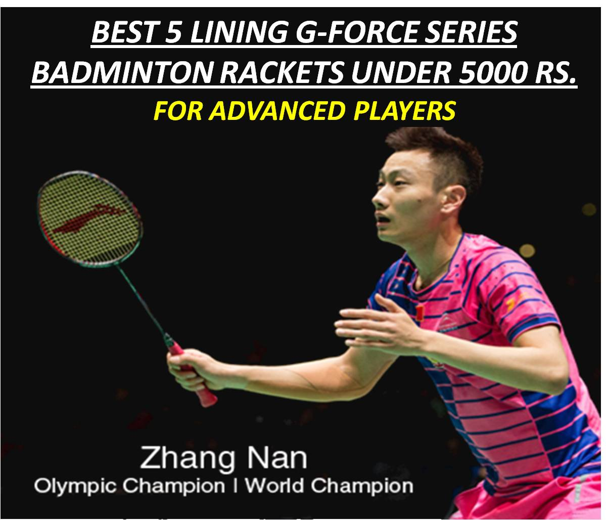 best 5 lining g force series racket under 5000 Rs for Advanced Player