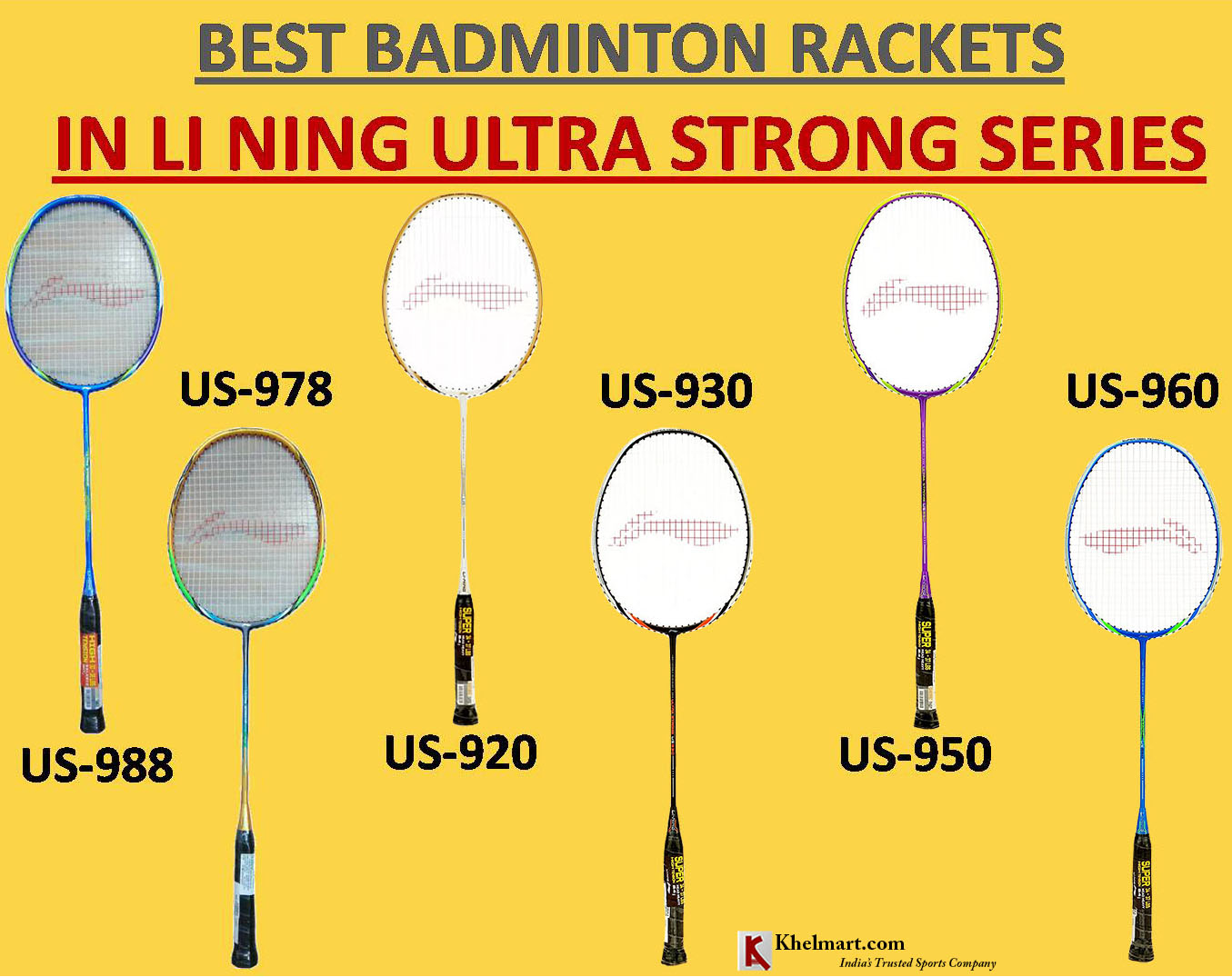 Best Badminto Rackets in LiNing Ultra Strong Series