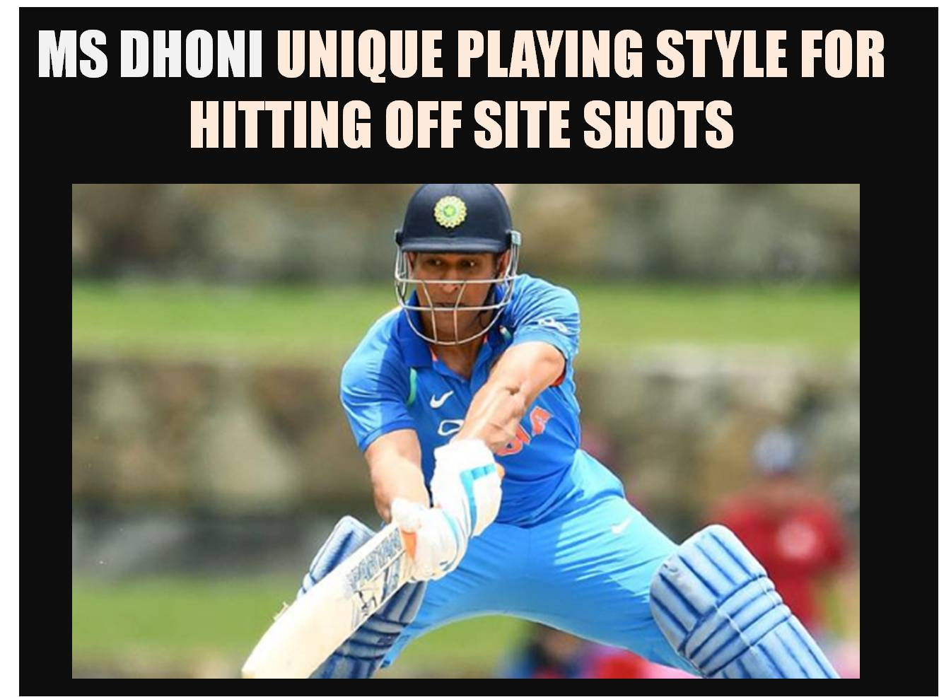 MSDhoni_Unique_Playing_Style_Khelmart2